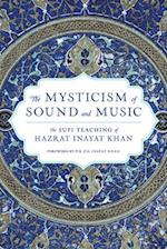 The Mysticism of Sound and Music af Hazart Inayat Khan, Hazrat Inayat Khan