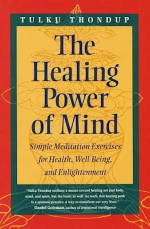 Bog, paperback The Healing Power of Mind af Tulku Thondup