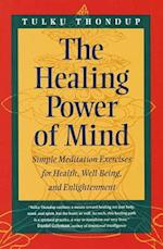 The Healing Power of Mind af Tulku Thondup