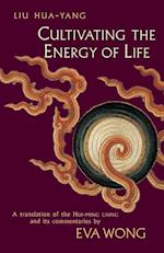 Cultivating the Energy of Life af Hua-Yang Liu, Liu Hua-Yang