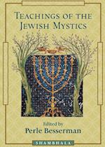 Teaching of the Jewish Mystics af Perle Besserman