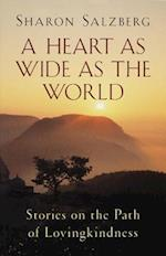 A Heart As Wide As the World