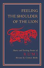 Feeling the Shoulder of the Lion af Maulana Jalal Al-Din Rumi, Jelaluddin Rumi, Jalalu'l-Din Rumi