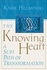 The Knowing Heart af Kabir Helminski