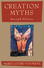 Creation Myths af Marie-Louise von Franz
