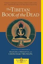 The Tibetan Book of the Dead af Chogyam Trungpa, Francesca Fremantle