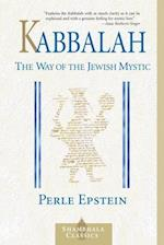 Kabbalah : The Way of The Jewish Mystic af Perle Epstein