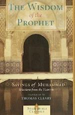 The Wisdom of the Prophet (Shambhala Pocket Classics)