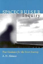 Spacecruiser Inquiry (Almaas, A. H. Diamond Body Series, 1)