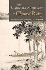 The Shambhala Anthology of Chinese Poetry af J.P. Seaton