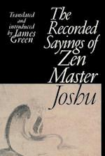 The Recorded Sayings of Zen Master Joshu