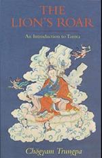 The Lion's Roar (Introduction to Tantra)