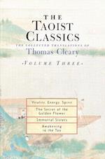 The Taoist Classics, Volume Three (Taoist Classics Shambhala, nr. 3)