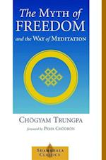 The Myth of Freedom and the Way of Meditation af Pema Chodron, Chogyam Trungpa