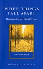 When Things Fall Apart (Shambhala Library)