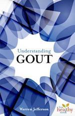 Understanding Gout (Live Healthy Now)