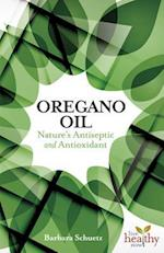 Oil of Oregano (Live Healthy Now)