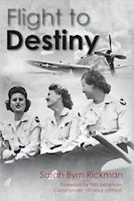 Flight to Destiny af Sarah Byrn Rickman