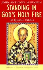 Standing in God's Holy Fire