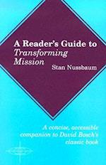 A Reader's Guide to Transforming Mission (American Society of Missiology, nr. 37)