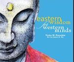Eastern Wisdom for Western Minds af Victor M. Parachin