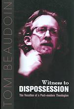 Witness to Dispossession