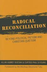 Radical Reconciliation af Allan Aubrey Boesak