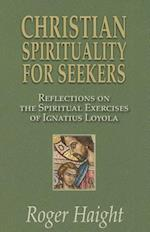 Christian Spirituality for Seekers
