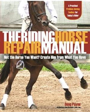 The Riding Horse Repair Manual