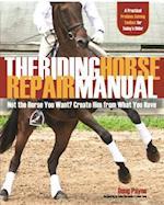The Riding Horse Repair Manual af Doug Payne