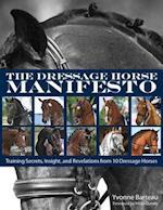 The Dressage Horse Manifesto af Yvonne Barteau