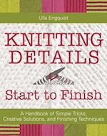 Knitting Details from Start to Finish