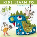 Kids Learn to Stitch af Lucinda Guy