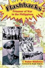 Flashbacks: Prisoner of War in the Philippines