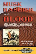 Musk Hashish and Blood