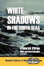 White Shadows in the South Seas