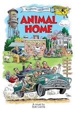 Animal Home: A Dramedy For all Ages