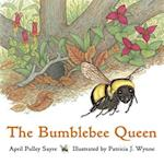 The Bumblebee Queen af April Pulley Sayre
