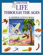 Discover Life Through the Ages (Carnegie Museum Discovery Series)