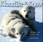 Klondike & Snow