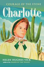 Charlotte (Courage of the Stone Paperback)