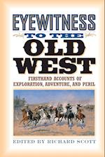 Eyewitness to the Old West af Richard Scott