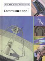 Communication (Into the Next Millennium)
