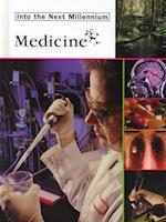 Medicine (Into the Next Millennium)