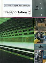 Transportation (Into the Next Millennium)