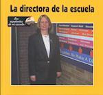 La Directora de la Escuela (Ayudantes de Mi Escuela)
