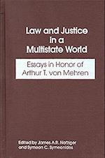 Law and Justice in a Multistate World