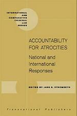 Accountability for Atrocities (International and Comparative Criminal Law Series)