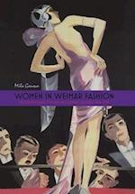 Women in Weimar Fashion (STUDIES IN GERMAN LITERATURE, LINGUISTICS, AND CULTURE)