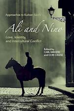 Approaches to Kurban Said's Ali and Nino (STUDIES IN GERMAN LITERATURE, LINGUISTICS, AND CULTURE, nr. 179)
